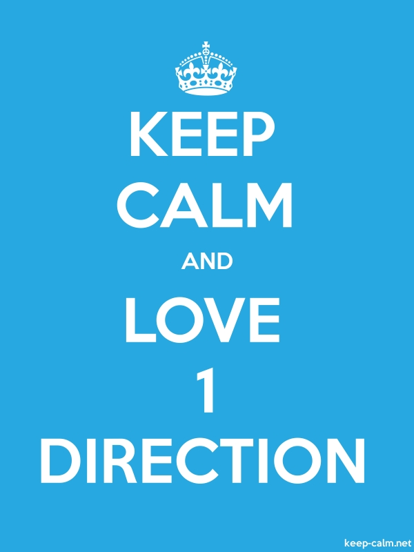 KEEP CALM AND LOVE 1 DIRECTION - white/blue - Default (600x800)