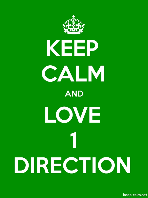 KEEP CALM AND LOVE 1 DIRECTION - white/green - Default (600x800)