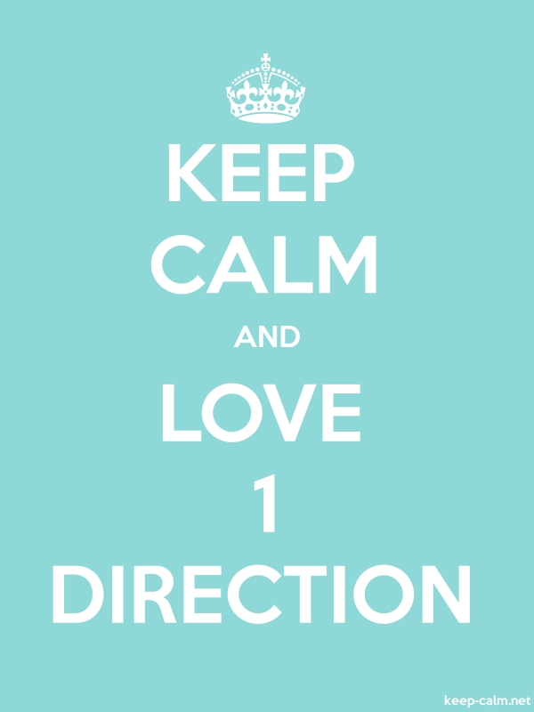 KEEP CALM AND LOVE 1 DIRECTION - white/lightblue - Default (600x800)