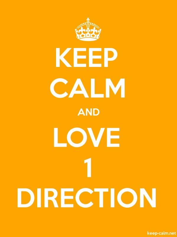 KEEP CALM AND LOVE 1 DIRECTION - white/orange - Default (600x800)