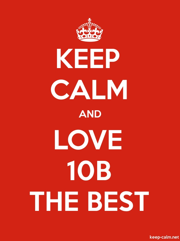 KEEP CALM AND LOVE 10B THE BEST - white/red - Default (600x800)