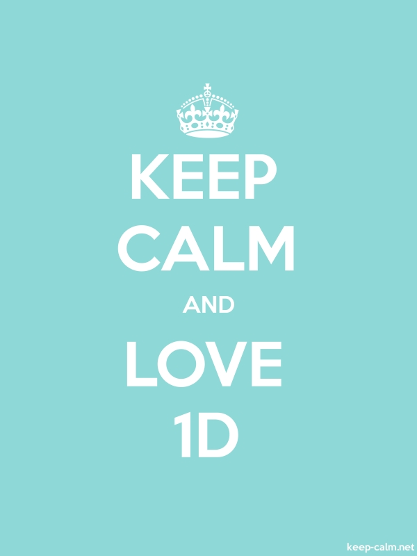 KEEP CALM AND LOVE 1D - white/lightblue - Default (600x800)