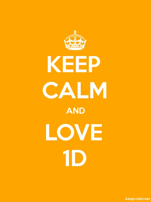 KEEP CALM AND LOVE 1D - white/orange - Default (600x800)