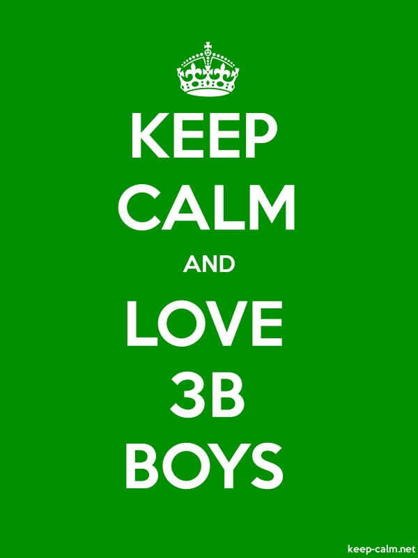 KEEP CALM AND LOVE 3B BOYS - white/green - Default (600x800)