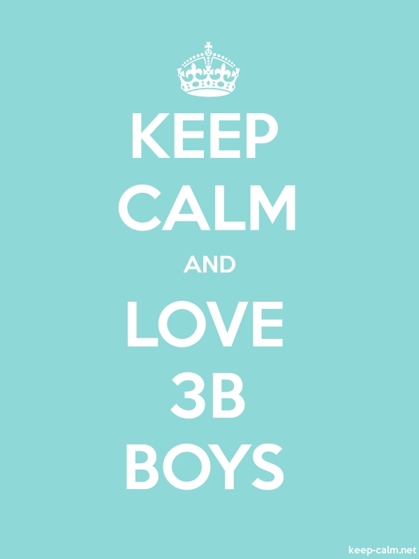 KEEP CALM AND LOVE 3B BOYS - white/lightblue - Default (600x800)