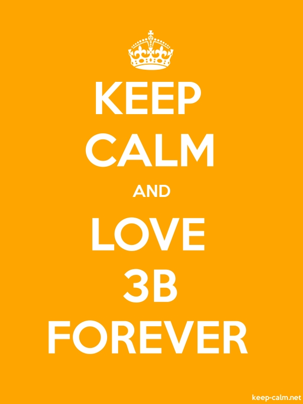 KEEP CALM AND LOVE 3B FOREVER - white/orange - Default (600x800)