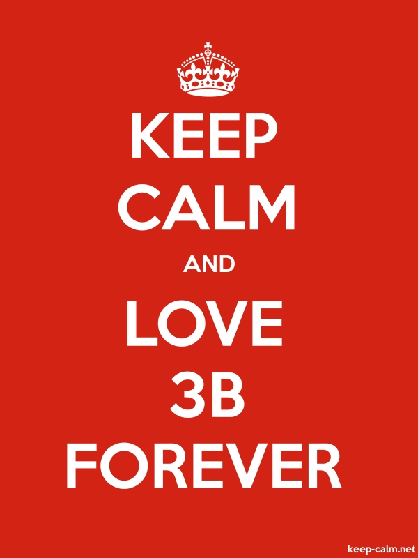 KEEP CALM AND LOVE 3B FOREVER - white/red - Default (600x800)
