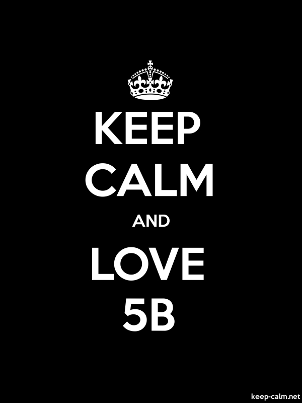 KEEP CALM AND LOVE 5B - white/black - Default (600x800)