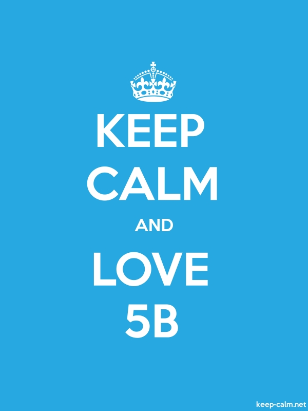 KEEP CALM AND LOVE 5B - white/blue - Default (600x800)