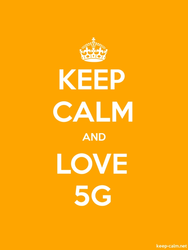 KEEP CALM AND LOVE 5G - white/orange - Default (600x800)