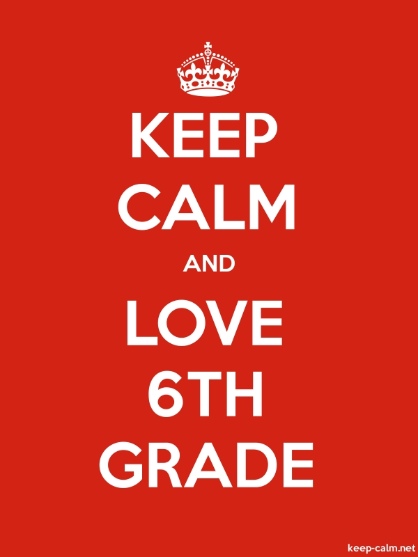 KEEP CALM AND LOVE 6TH GRADE - white/red - Default (600x800)