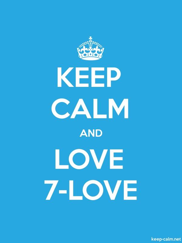KEEP CALM AND LOVE 7-LOVE - white/blue - Default (600x800)