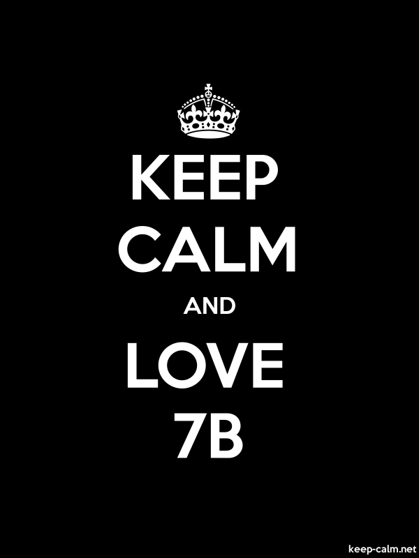 KEEP CALM AND LOVE 7B - white/black - Default (600x800)