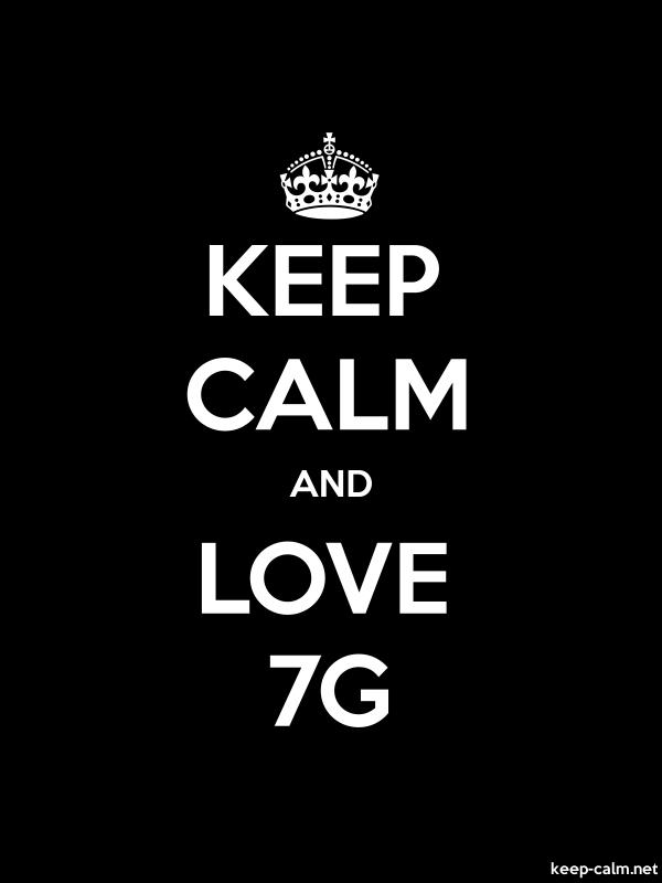 KEEP CALM AND LOVE 7G - white/black - Default (600x800)