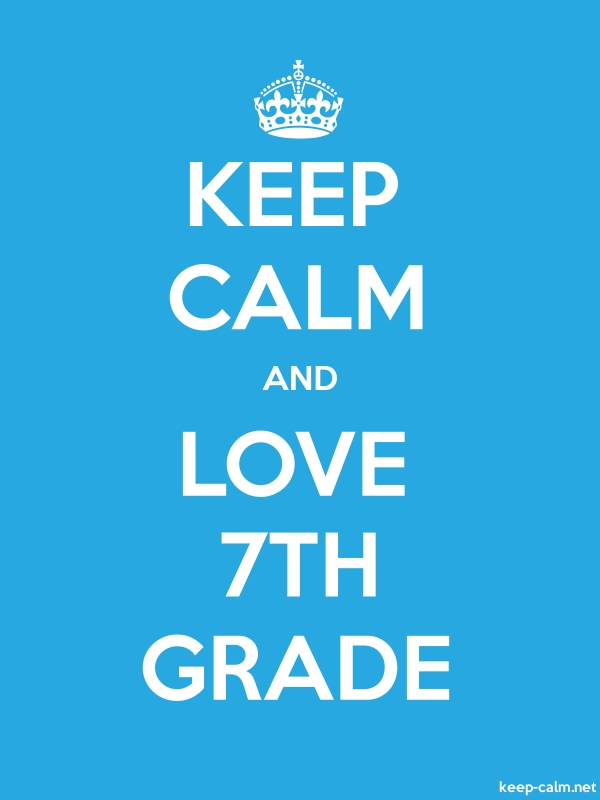 KEEP CALM AND LOVE 7TH GRADE - white/blue - Default (600x800)