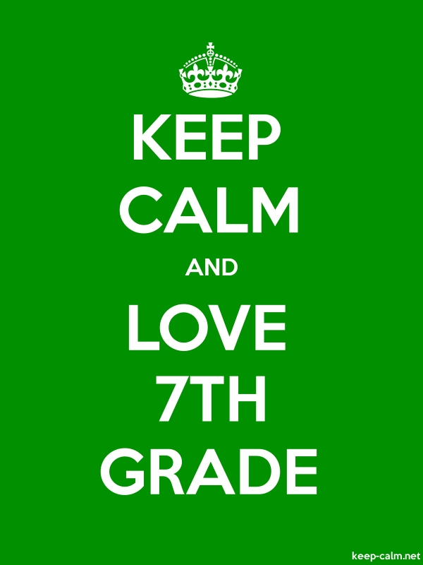 KEEP CALM AND LOVE 7TH GRADE - white/green - Default (600x800)