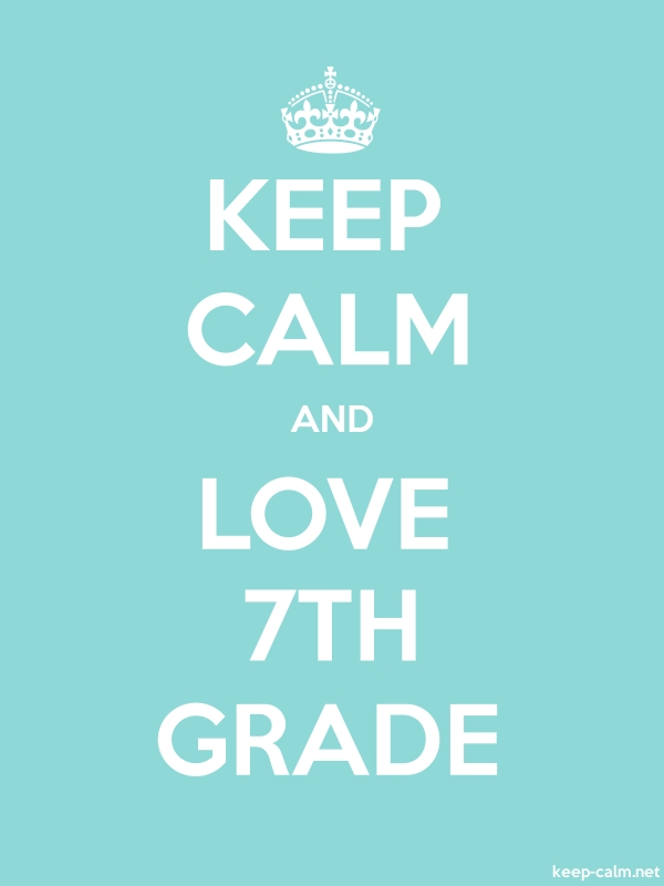 KEEP CALM AND LOVE 7TH GRADE - white/lightblue - Default (600x800)