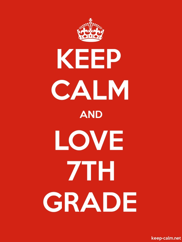 KEEP CALM AND LOVE 7TH GRADE - white/red - Default (600x800)