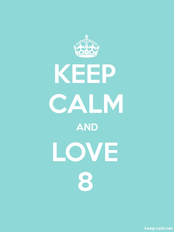 KEEP CALM AND LOVE 8 - white/lightblue - Default (600x800)