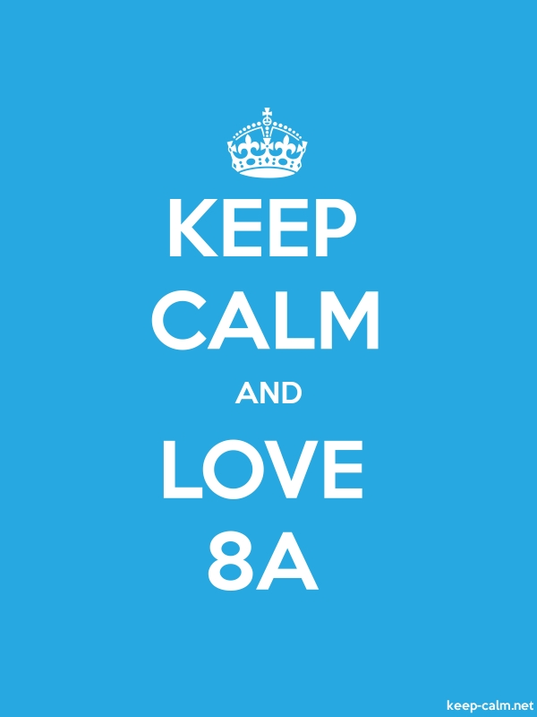 KEEP CALM AND LOVE 8A - white/blue - Default (600x800)