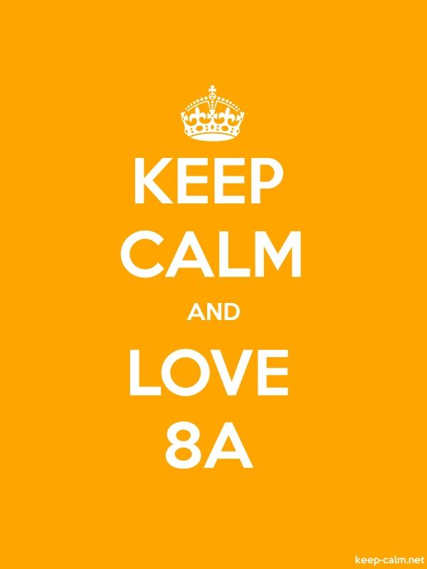 KEEP CALM AND LOVE 8A - white/orange - Default (600x800)