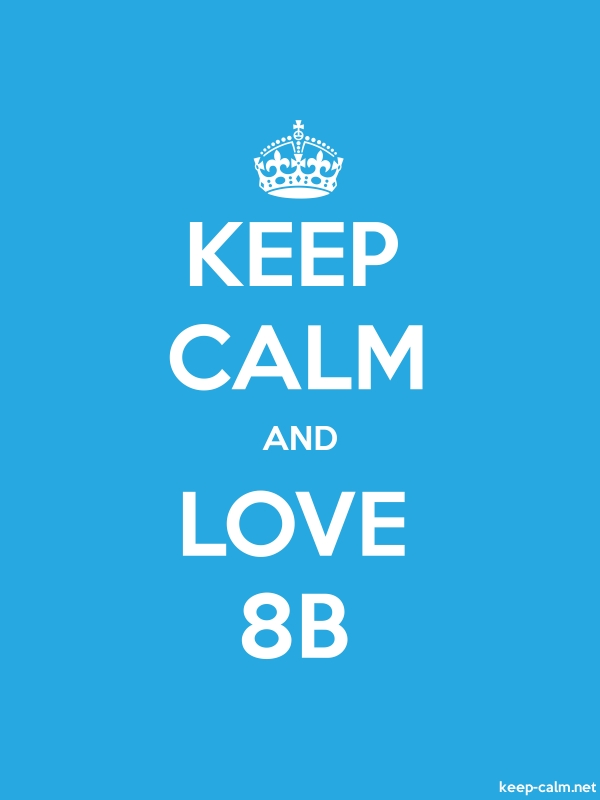 KEEP CALM AND LOVE 8B - white/blue - Default (600x800)