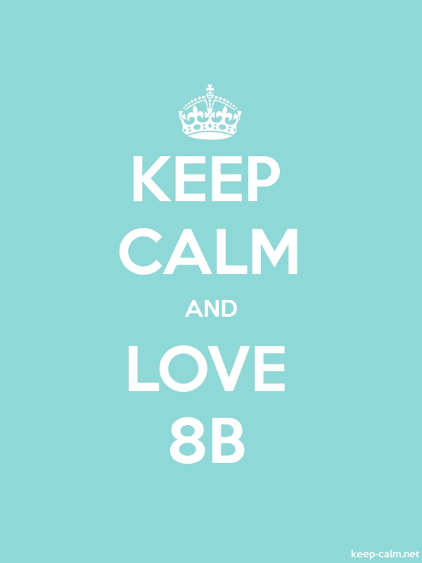 KEEP CALM AND LOVE 8B - white/lightblue - Default (600x800)