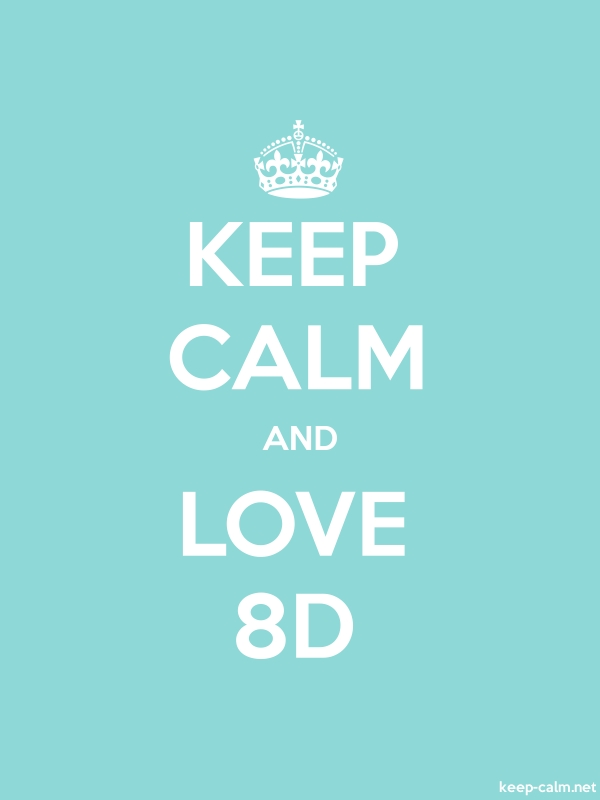 KEEP CALM AND LOVE 8D - white/lightblue - Default (600x800)