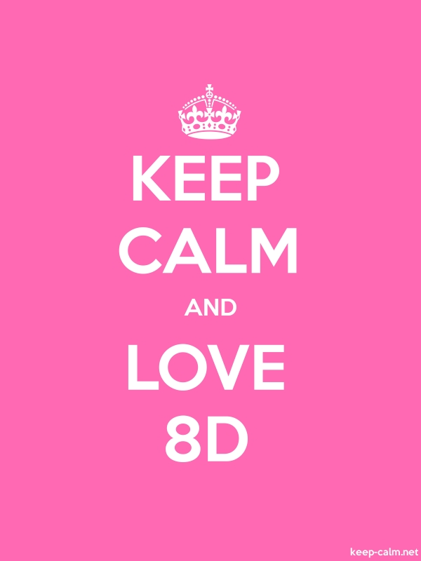 KEEP CALM AND LOVE 8D - white/pink - Default (600x800)