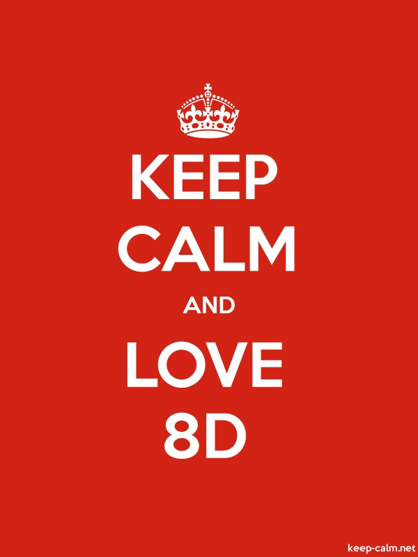 KEEP CALM AND LOVE 8D - white/red - Default (600x800)