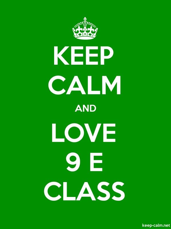 KEEP CALM AND LOVE 9 E CLASS - white/green - Default (600x800)