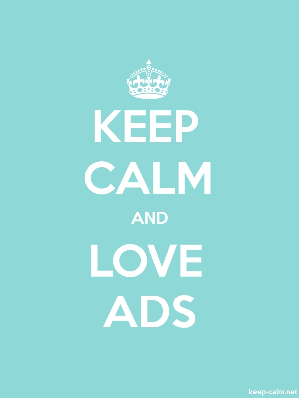 KEEP CALM AND LOVE ADS - white/lightblue - Default (600x800)