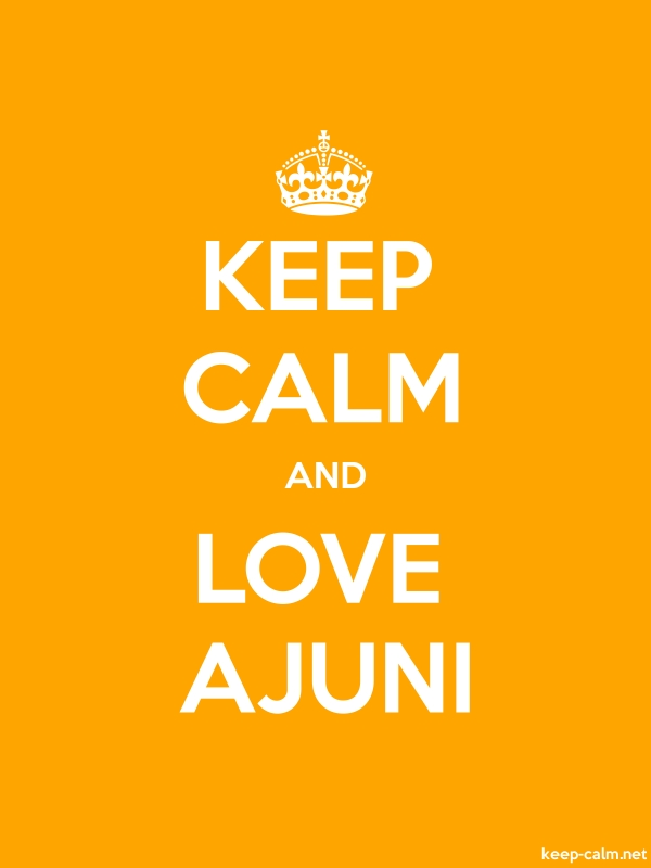 KEEP CALM AND LOVE AJUNI - white/orange - Default (600x800)