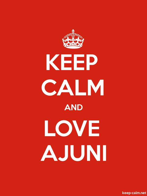 KEEP CALM AND LOVE AJUNI - white/red - Default (600x800)