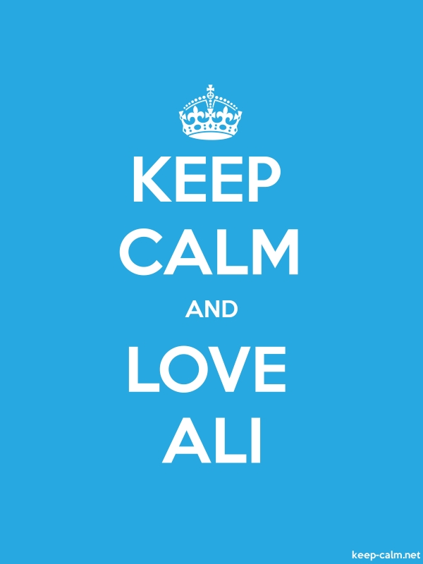 KEEP CALM AND LOVE ALI - white/blue - Default (600x800)