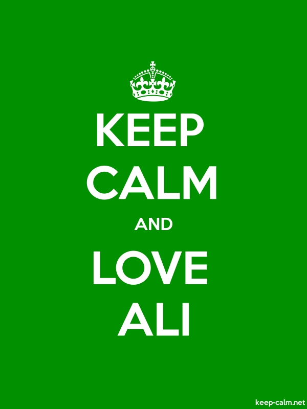 KEEP CALM AND LOVE ALI - white/green - Default (600x800)