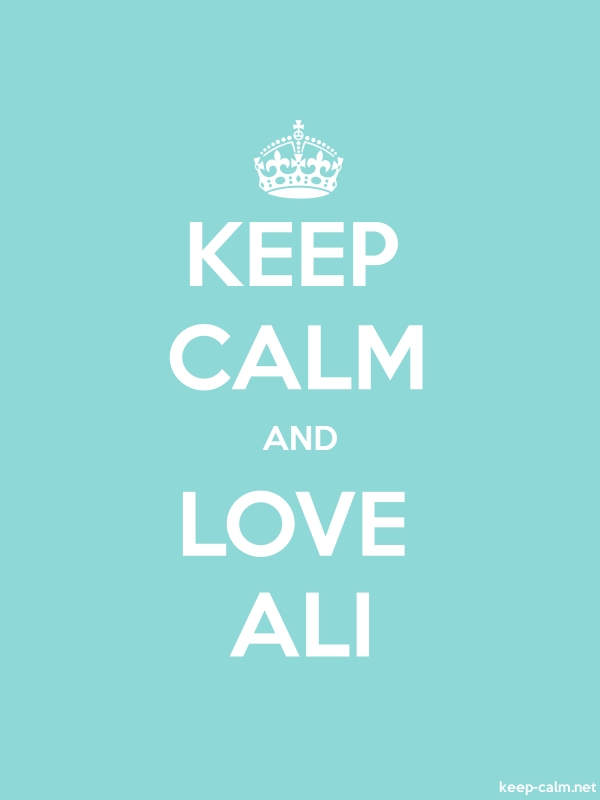 KEEP CALM AND LOVE ALI - white/lightblue - Default (600x800)