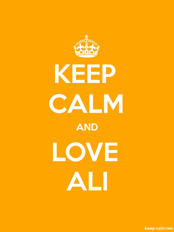 KEEP CALM AND LOVE ALI - white/orange - Default (600x800)