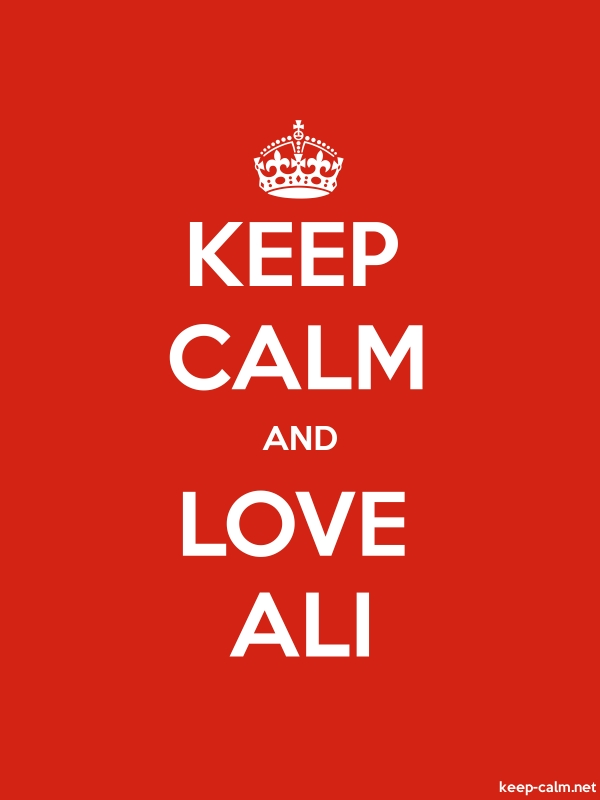 KEEP CALM AND LOVE ALI - white/red - Default (600x800)