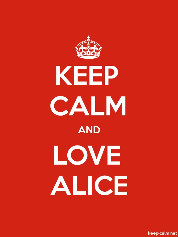 KEEP CALM AND LOVE ALICE - white/red - Default (600x800)