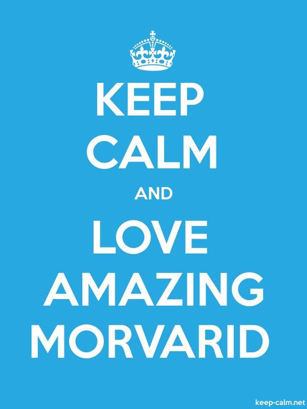 KEEP CALM AND LOVE AMAZING MORVARID - white/blue - Default (600x800)