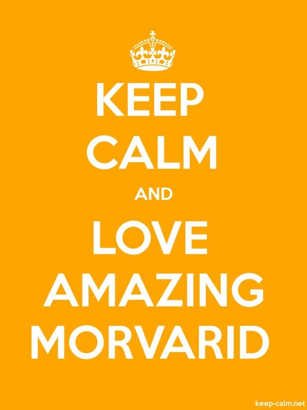 KEEP CALM AND LOVE AMAZING MORVARID - white/orange - Default (600x800)