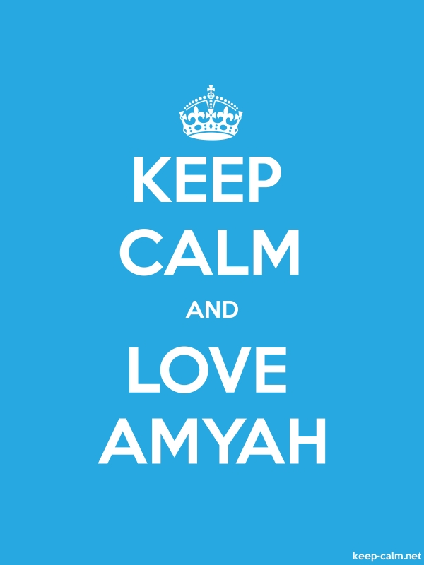 KEEP CALM AND LOVE AMYAH - white/blue - Default (600x800)