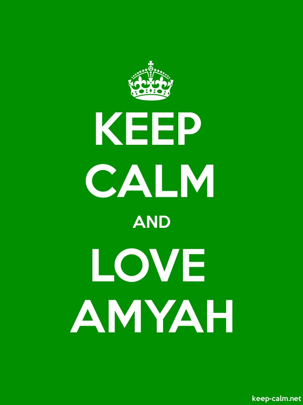 KEEP CALM AND LOVE AMYAH - white/green - Default (600x800)