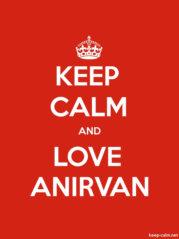 KEEP CALM AND LOVE ANIRVAN - white/red - Default (600x800)
