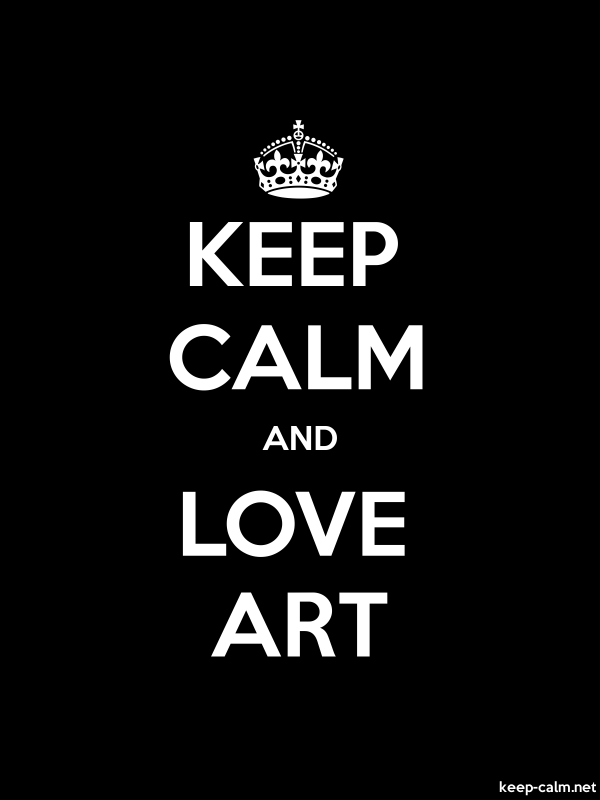 KEEP CALM AND LOVE ART - white/black - Default (600x800)