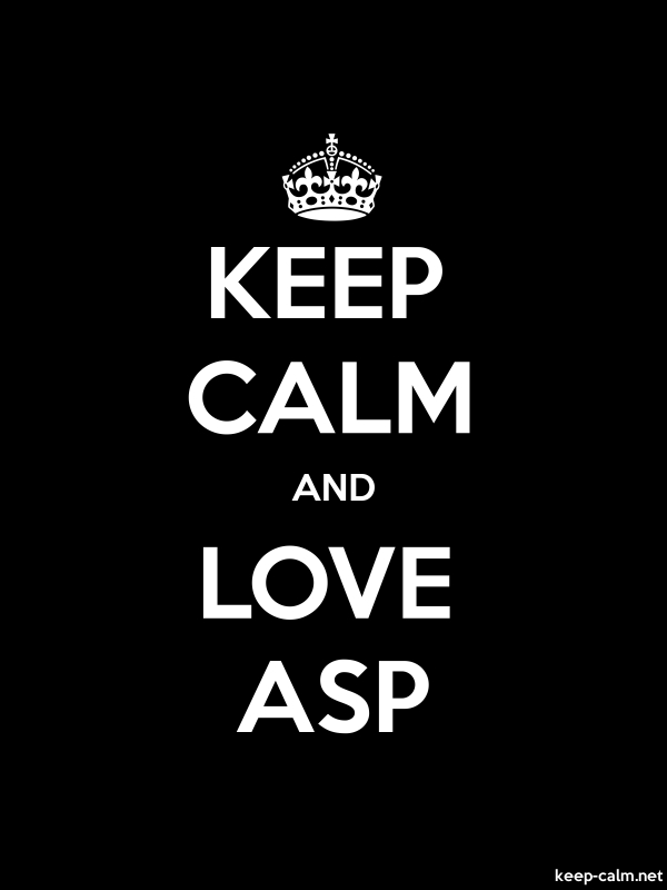 KEEP CALM AND LOVE ASP - white/black - Default (600x800)