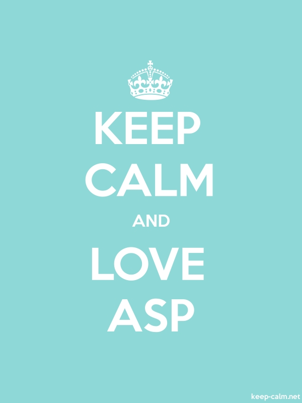 KEEP CALM AND LOVE ASP - white/lightblue - Default (600x800)