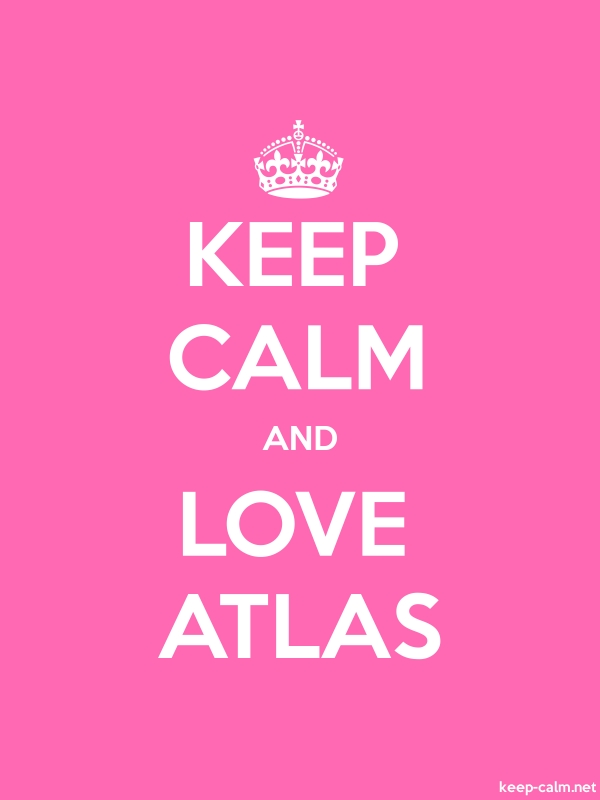 KEEP CALM AND LOVE ATLAS - white/pink - Default (600x800)