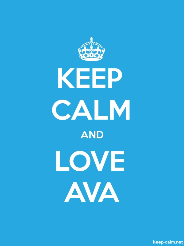 KEEP CALM AND LOVE AVA - white/blue - Default (600x800)